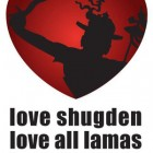 Love Shugden, Love all Lamas, Heal the world